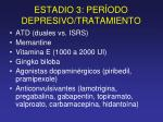 estadio 3 per odo depresivo tratamiento