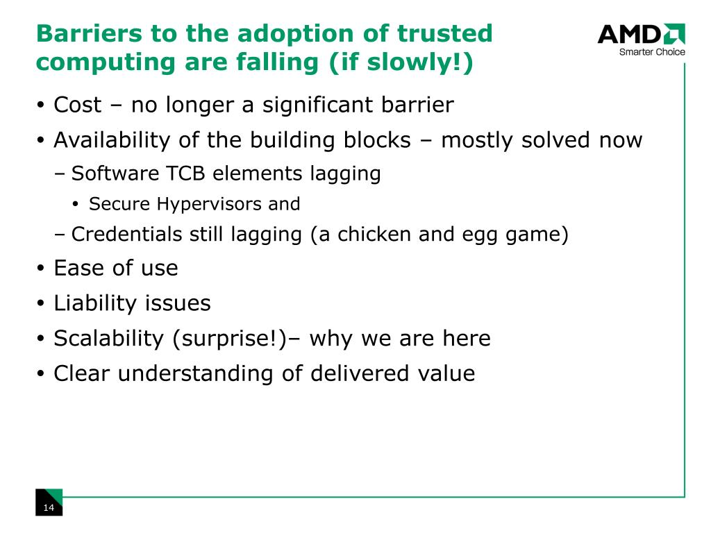 Barriers to the adoption of trusted computing are falling (if slowly!)