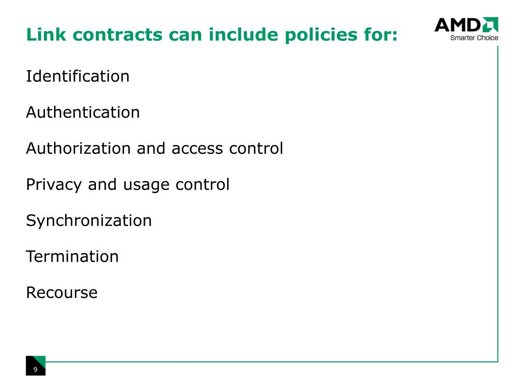 Link contracts can include policies for: