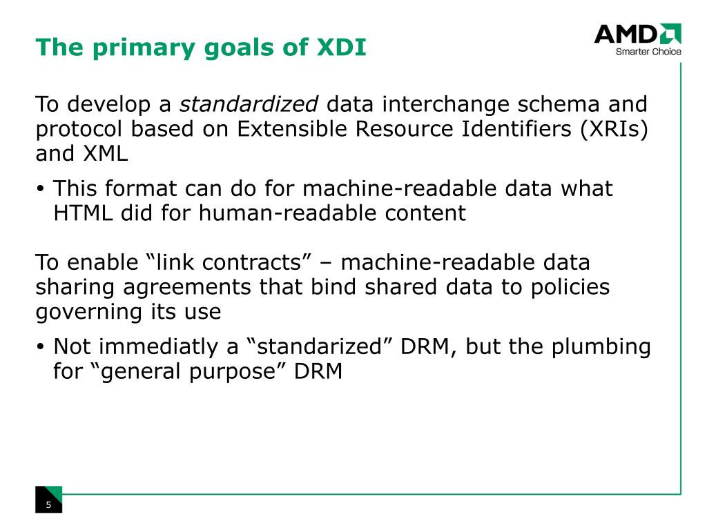The primary goals of XDI