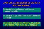 por qu la religi n es el eje de la historia humana