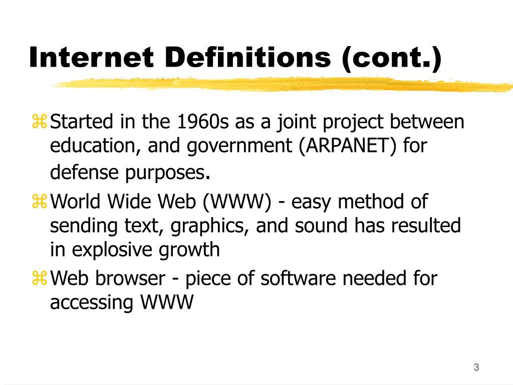Internet Definitions (cont.)