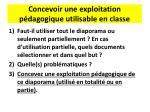 concevoir une exploitation p dagogique utilisable en classe