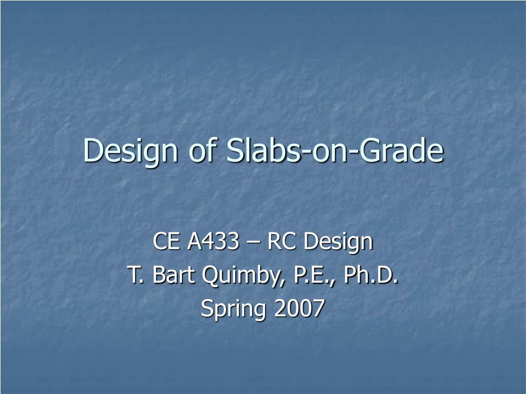 design of slabs on grade l.