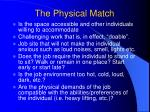 the physical match