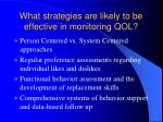 what strategies are likely to be effective in monitoring qol55