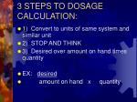 3 steps to dosage calculation
