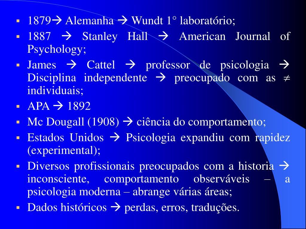 1879 Alemanha  Wundt 1° laboratório;