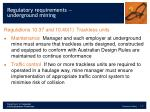 regulatory requirements underground mining