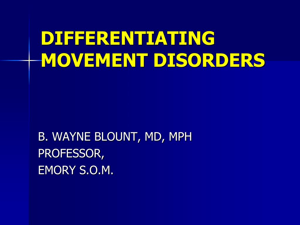differentiating movement disorders l.
