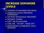increase dopamine levels38