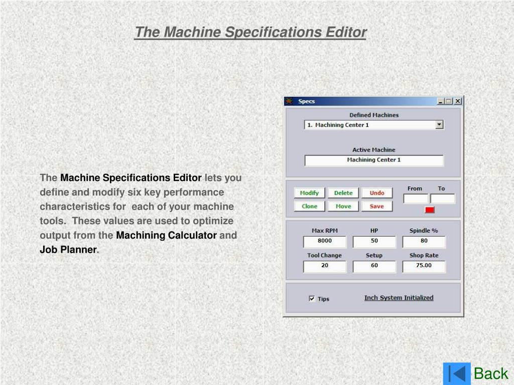 The Machine Specifications Editor