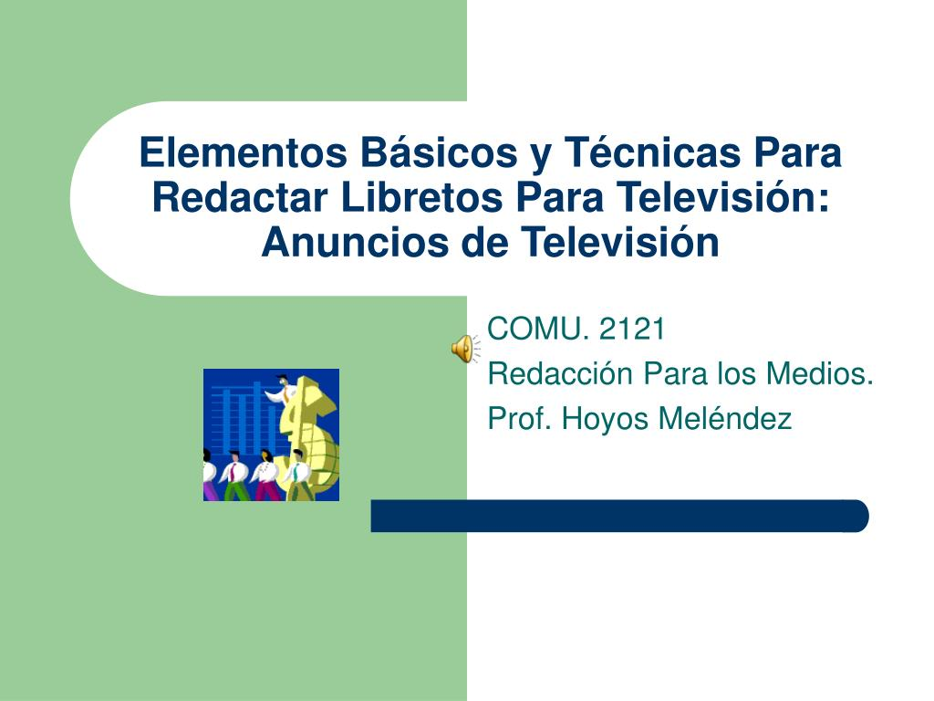 elementos b sicos y t cnicas para redactar libretos para televisi n anuncios de televisi n l.