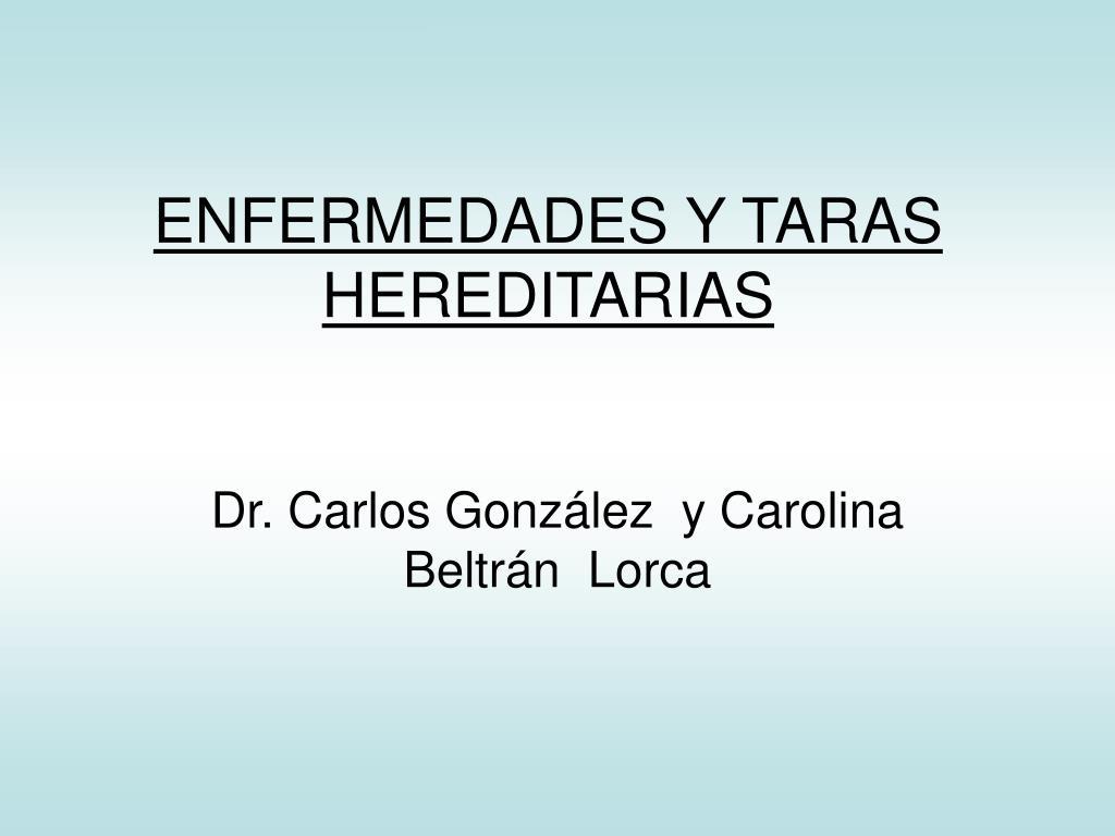 enfermedades y taras hereditarias l.