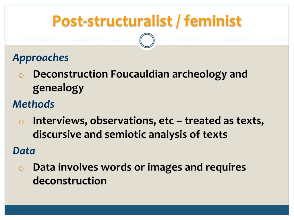 Post-structuralist / feminist