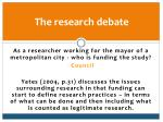 the research debate