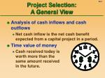 project selection a general view