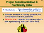 project selection method 4 profitability index