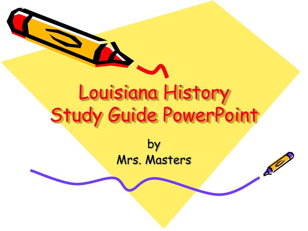 louisiana history study guide powerpoint l.