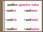 audire passive voice
