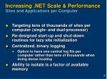 increasing net scale performance sites and applications per computer