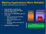 making applications more reliable a new architecture for iis 6 0