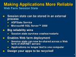 making applications more reliable web farm session state
