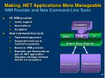 making net applications more manageable wmi provider and new command line tools