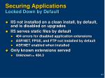securing applications locked down by default