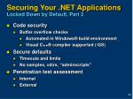 securing your net applications locked down by default part 2