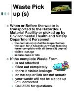 waste pick up s