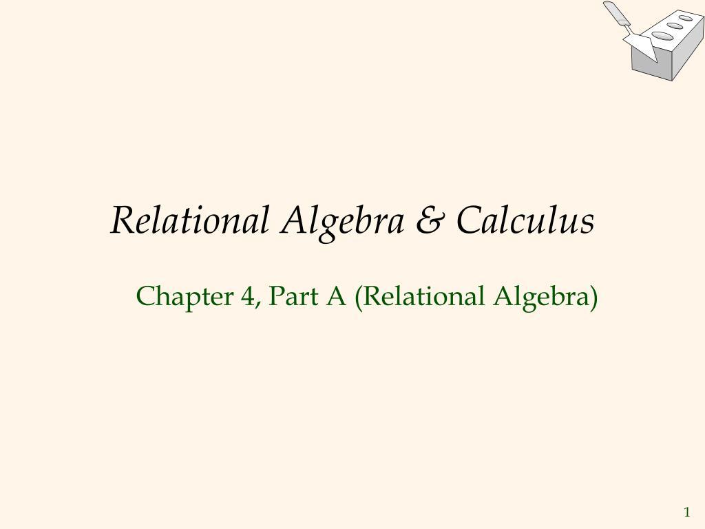 relational algebra calculus l.