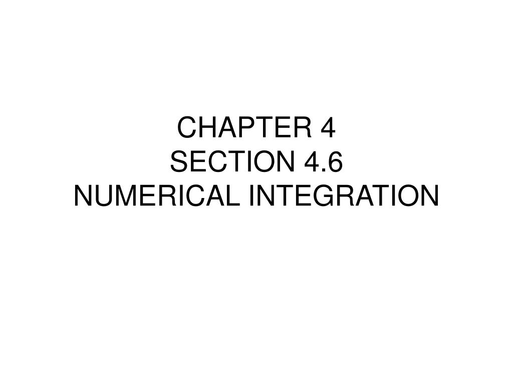 chapter 4 section 4 6 numerical integration l.