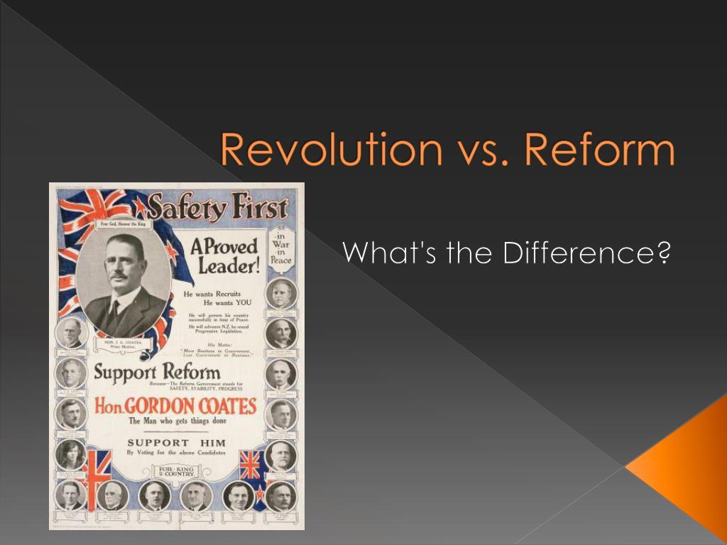 revolution vs reform l.