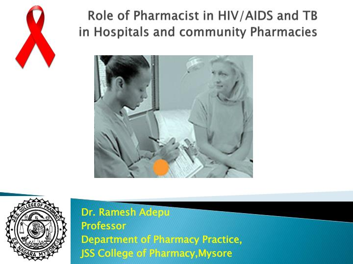 role of pharmacist in hiv aids and tb in hospitals and community pharmacies n.