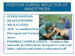position during induction of anaesthesia