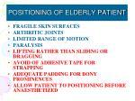 positioning of elderly patient