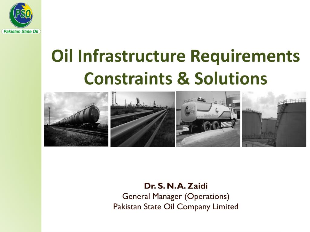 oil infrastructure requirements constraints solutions l.