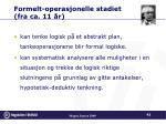 formelt operasjonelle stadiet fra ca 11 r