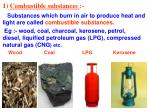 1 combustible substances