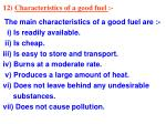 12 characteristics of a good fuel
