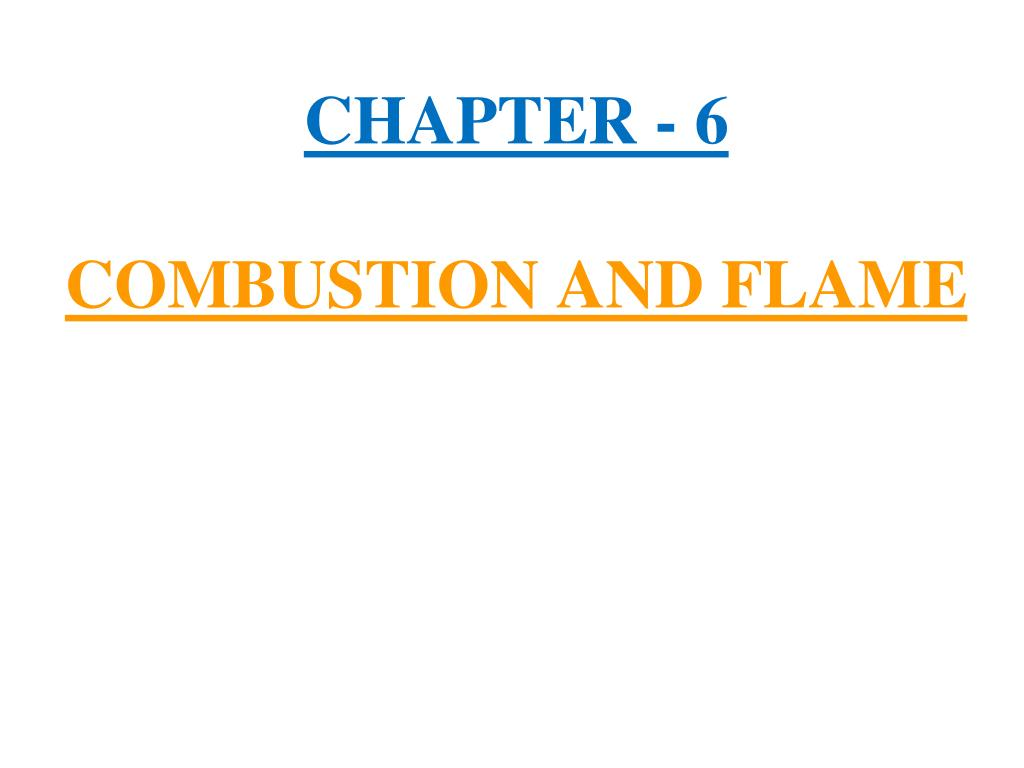 chapter 6 combustion and flame l.