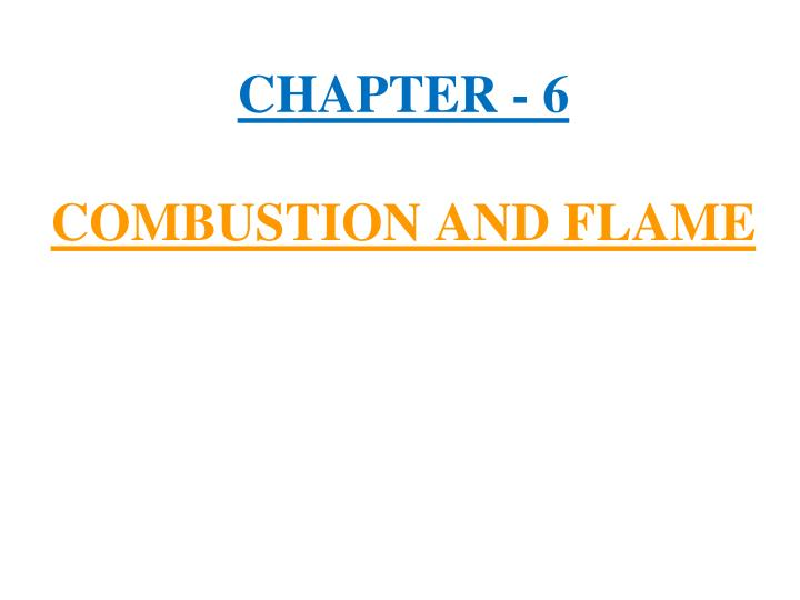 chapter 6 combustion and flame n.
