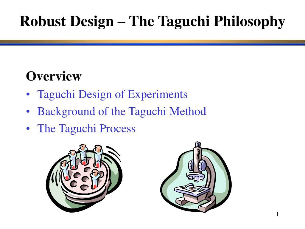 robust design the taguchi philosophy l.