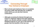 connecting through your school or employer41