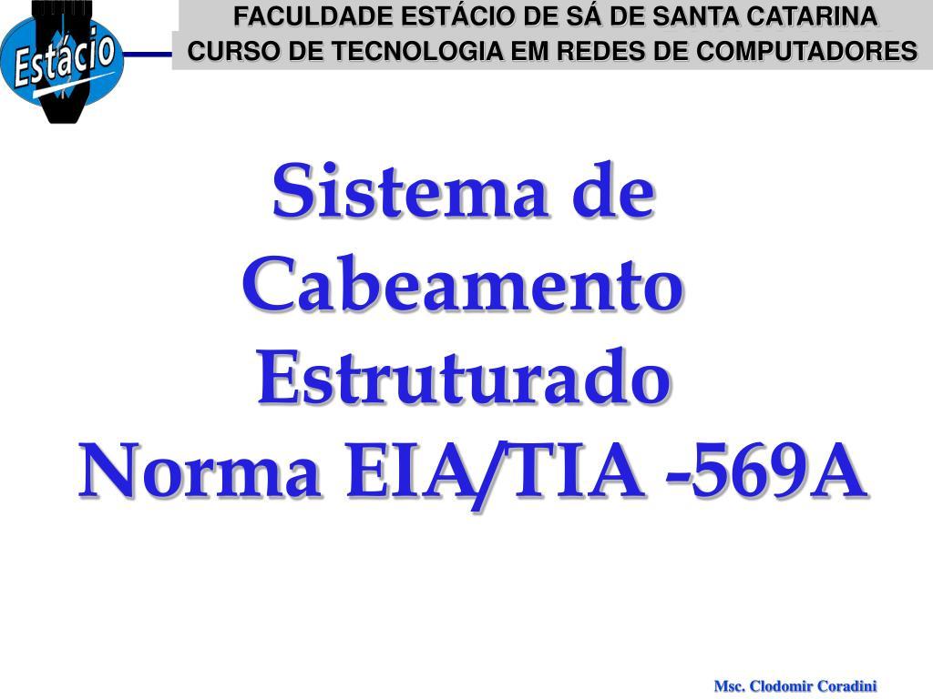 sistema de cabeamento estruturado norma eia tia 569a l.