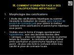 iii comment s orienter face a des calcifications hepatiques14