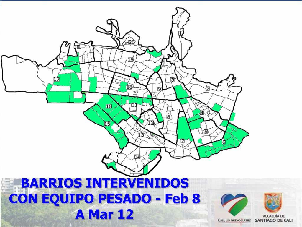 BARRIOS INTERVENIDOS CON EQUIPO PESADO - Feb 8 A Mar 12