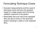 formulating technique charts