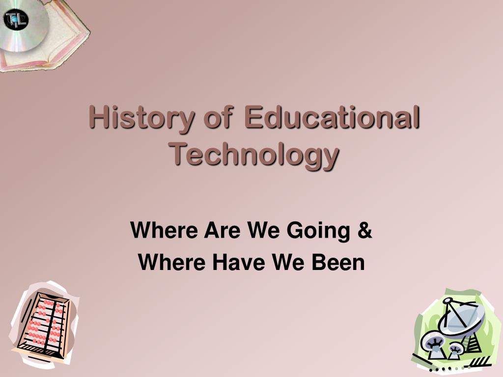 history of educational technology l.